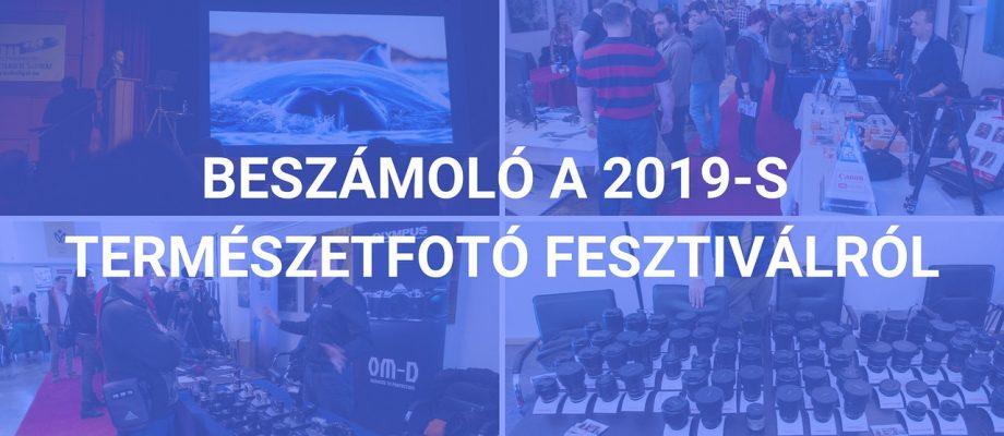 Beszamolo a 2019-s Termeszetfoto fesztiválról