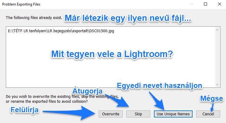 lightroom exportáláskor rákérdez a létező fájlnévre