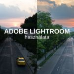 Adobe Lightroom használata