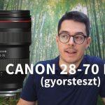 canon 28-70mm f2 teszt magyarul