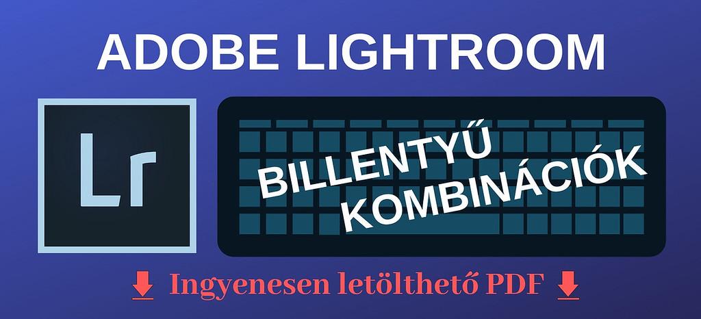 lightroom billentyűkombinációk PDF letöltés
