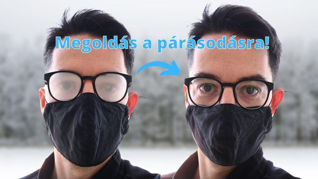 maszk szemüveg párásodás ellen